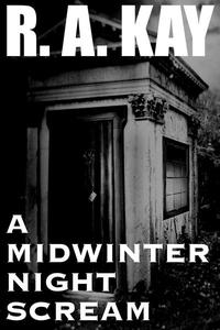 A Midwinter Night Scream