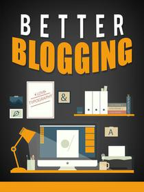 Better Blogging