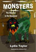 Monsters:The Monster in The Basement