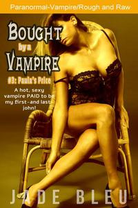 Bought by a Vampire #3: Paula's Price