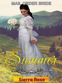 Mail Order Bride: Summer