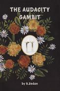 The Audacity Gambit