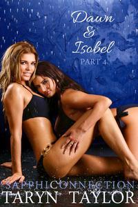 Dawn & Isobel, Part 4 (Lesbian Erotica)