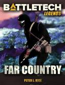 BattleTech Legends: Far Country