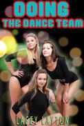 Doing the Dance Team