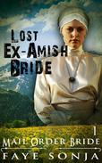 Mail Order Bride: The Lost Ex-Amish Bride :CLEAN Western Historical Romance
