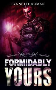 Formidably Yours