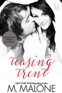 Teasing Trent (Contemporary Romance)