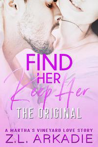 Find Her, Keep Her (The Original)