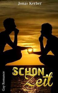 Schonzeit (Gay Romance)