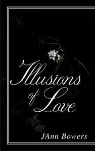 Illusions of Love