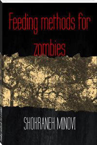 Feeding methods for zombies