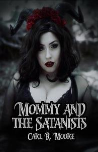 Mommy and the Satanists