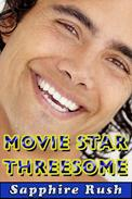 Movie Star Threesome (bisexual MMF menage)