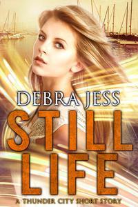 Still Life: A Thunder City Short Story