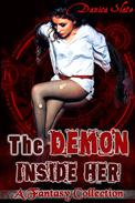 The Demon Inside Her: A Fantasy Collection