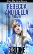 Rebecca and Bella Area 51
