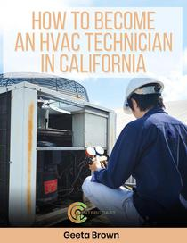 How To Become An HVAC Technician In California