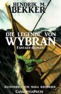 Fantasy-Roman - Die Legende von Wybran