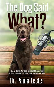 The Dog Said What?