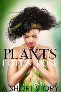 Plants: A Short Story