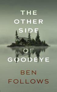 The Other Side of Goodbye