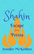 Shahin: Escape from Persia
