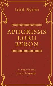 Aphorisms Lord  Byron