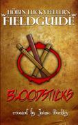 Bloodsticks: A Brief History & Practical Application