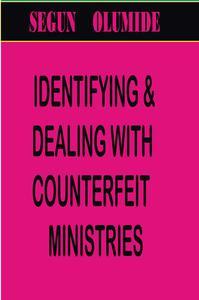 Identifying Counterfeit Ministries