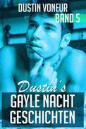 Dustin's Gayle Nacht Geschichten: Band 5