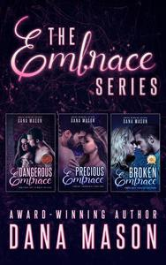 The Embrace Series: Romantic Suspense Box Set