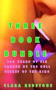 Three Book Bundle (BBW Erotic Adventure) (100 years of sin/Broken by the Bull/Secret of the king)