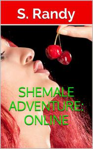 Shemale Adventure: Online