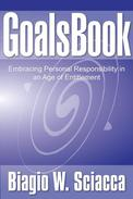 GoalsBook: Embracing Personal Responsibility in An Age of Entitlement
