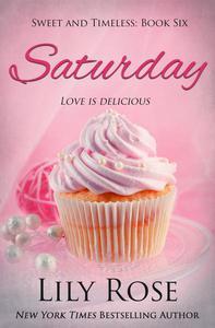Saturday: Sweet Romance