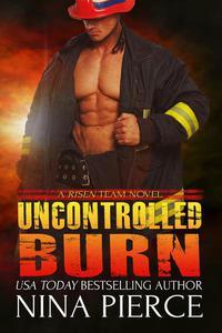 Uncontrolled Burn