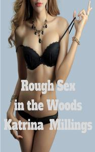 Rough Sex in the Woods