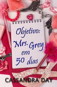 Objetivo: Mrs. Grey em 50 dias