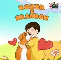 Boxer e Brandon (Italian Children's book)