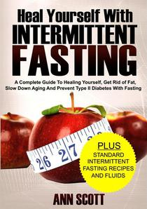 Heal Yourself With Intermittent Fasting