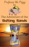 Professor Mc Piggy in The Adventure of the Shifting Sands