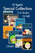 A PJ Ryan Special Collection: 8 Fun Short Stories For Kids Who Like Mysteries and Pranks!
