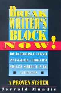 Break Writer's Block Now!