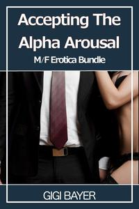 Accepting the Alpha Arousal Bundle