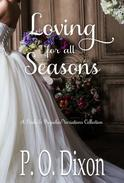 Loving for all Seasons: A Pride and Prejudice Variations Collecton