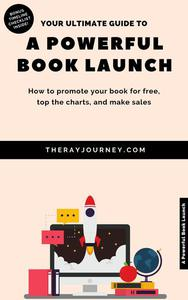 Your Ultimate Guide To A Powerful Book Launch