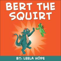 Bert the Squirt