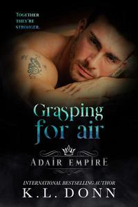 Grasping For Air
