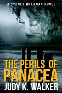 The Perils of Panacea: A Sydney Brennan Novel